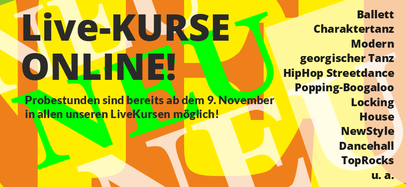 NEUE KURSE!!! HipHop, Streetdance, Popping-Boogaloo, Locking, House, NewStyle, Dancehall, TopRocks.